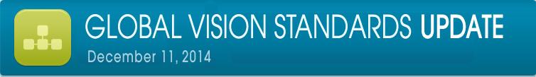 Global Vision Standards Update